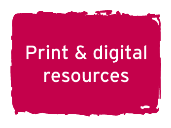 Print and digital resources