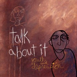 Illustration with text: talk about it, youth and depression
