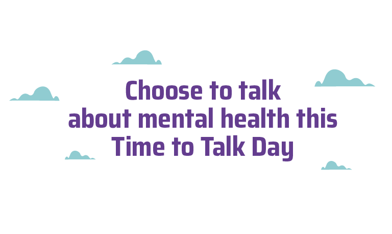 Choose to talk about mental health